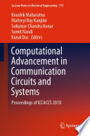 Computational Advancement in Communication Circuits and Systems Book