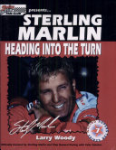 Sterling Marlin: Heading Into the Turn