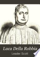 Luca Della Robbia, with other Italian sculptors