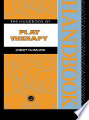 The Handbook Of Play Therapy Book PDF