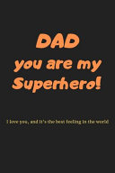 2020 Dad You Are My Superhero