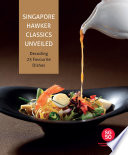 """Singapore Hawker Classics Unveiled: Decoding 25 Favourite Dishes"" by Temasek Polytechnic, Marshall Cavendish International (Asia) Pte Ltd"