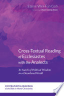 Cross Textual Reading Of Ecclesiastes With The Analects Book PDF