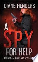 A Spy For Help