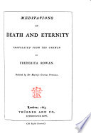 Meditations on death and eternity translated from the German by Frederica Rowan Book