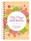 My Prayer Journal: Conversations with God