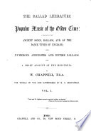 The ballad literature and popular music of the olden time: a history of the ancient songs, ballads, and of the dance tunes of England, with numerous anecdotes and entire ballads