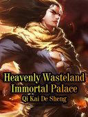 Heavenly Wasteland Immortal Palace [Pdf/ePub] eBook