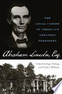 Abraham Lincoln  Esq