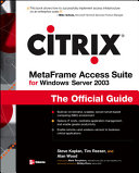 Citrix MetaFrame Access Suite for Windows Server 2003
