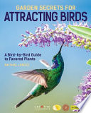 Garden Secrets for Attracting Birds, 2nd Edition