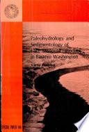 Paleohydrology And Sedimentology Of Lake Missoula Flooding In Eastern Washington Book PDF