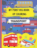 My First Big Book of Coloring   Transport Book