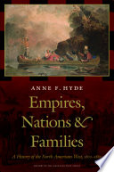 Empires, Nations, and Families  : A History of the North American West, 1800-1860