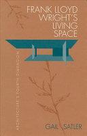 Frank Lloyd Wright s Living Space