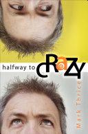 Halfway to Crazy ebook