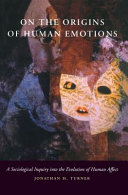 On the Origins of Human Emotions