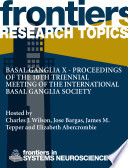Basal Ganglia X Proceedings Of The 10th Triennial Meeting Of The International Basal Ganglia Society