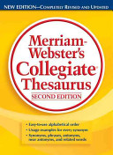 Merriam Webster s Collegiate Thesaurus