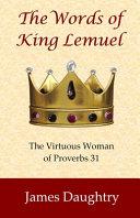 The Words Of King Lemuel