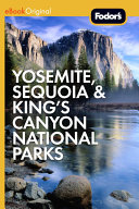 Fodor s Yosemite  Sequoia   Kings Canyon National Parks