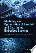 Modeling and Optimization of Parallel and Distributed Embedded Systems Book