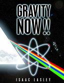 Gravity Now!!