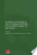 Chinese Economists On Economic Reform Collected Works Of Ma Hong