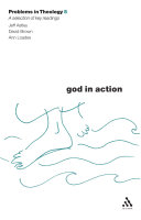 God in Action (Problems in Theology)