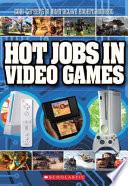 Hot Jobs in Video Games