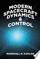 Modern Spacecraft Dynamics and Control