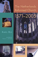 The Netherlands Reformed Church 1571 2005