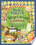 Fix It and Forget It Vegetarian Cookbook Book