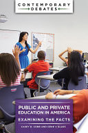 Public And Private Education In America Examining The Facts