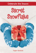 Celebrate the Season: Secret Snowflake Pdf/ePub eBook