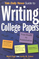 Yale Daily News Guide to Writing College Papers Book