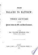 From Malachi To Matthew