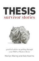 Thesis Survivor Stories
