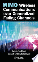 MIMO Wireless Communications over Generalized Fading Channels Book