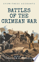 Eyewitness Accounts Battles of The Crimean War