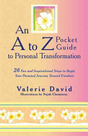An a to Z Pocket Guide to Personal Transformation