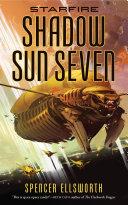 Starfire: Shadow Sun Seven