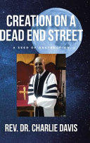 Creation on a Dead End Street