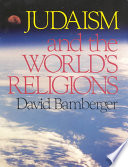 Judaism And The World S Religions