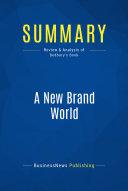 Summary  A New Brand World