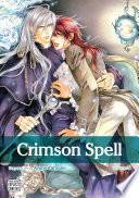 Crimson Spell, Vol. 5 (Yaoi Manga)