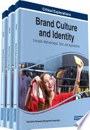 Read Online Brand Culture and Identity: Concepts, Methodologies, Tools, and Applications For Free