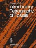 Introductory Petrography of Fossils