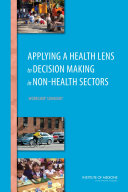Applying a Health Lens to Decision Making in Non-Health Sectors Pdf/ePub eBook