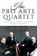 The Pro Arte Quartet Book